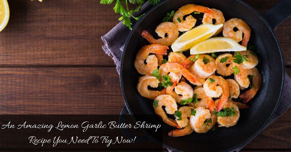 Lemon Garlic Butter Shrimp Recipe